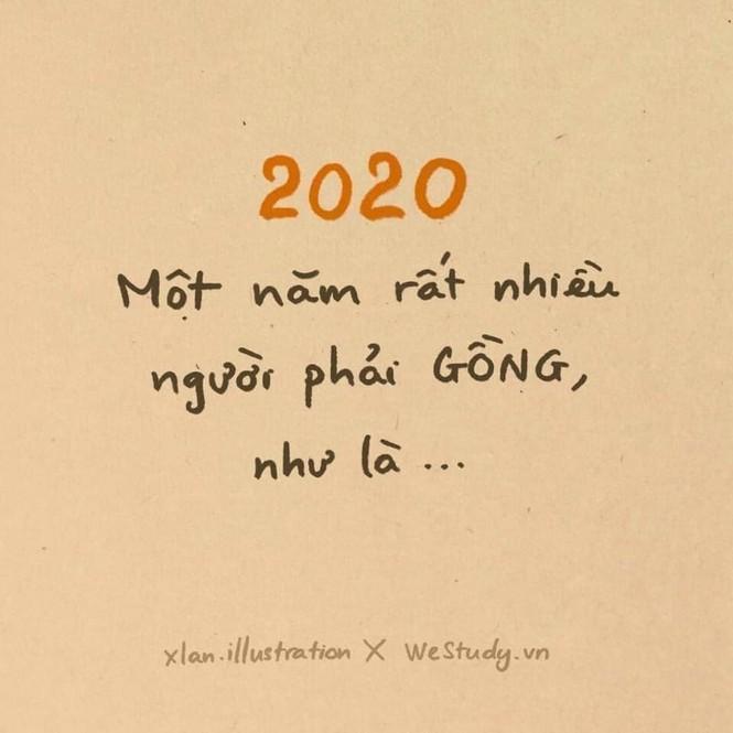 Nhìn lại một năm vừa qua với những thông điệp đáng yêu mùa dịch: 2020 mình vượt qua được thì 2021 sợ gì! - ảnh 1