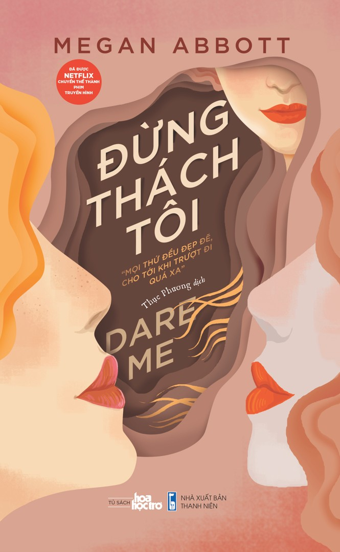 Dare Me: Cuốn sách dành cho những cô gái tuổi teen háo hức về thế giới người lớn - ảnh 1