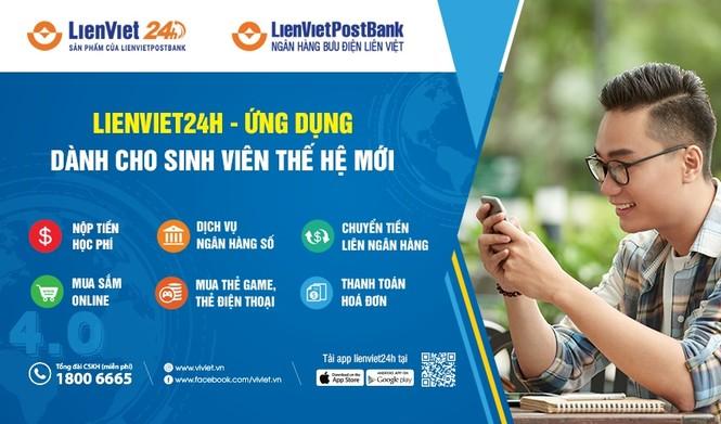 LienVietPostBank hỗ trợ các trường đại học thu hộ học phí trực tuyến trên LienViet24h - ảnh 1